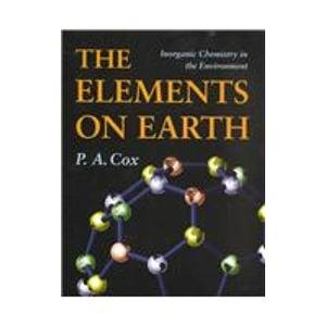 9780198559030: The Elements on Earth: Inorganic Chemistry in the Environment
