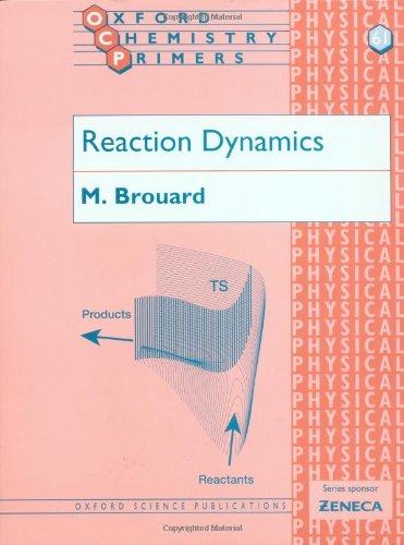 9780198559078: Reaction Dynamics
