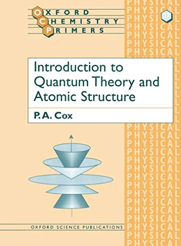 9780198559160: Introduction to Quantum Theory and Atomic Structure