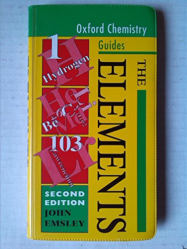 9780198559283: The Elements (Oxford Chemistry Guides)