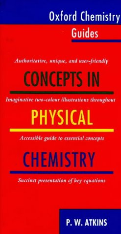 9780198559290: Concepts in Physical Chemistry (Oxford Chemistry Guides ; 1)