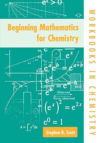 9780198559306: Beginning Mathematics for Chemistry