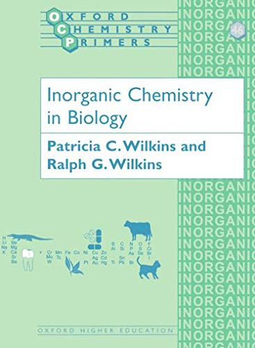 9780198559337: Inorganic Chemistry in Biology (Oxford Chemistry Primers)