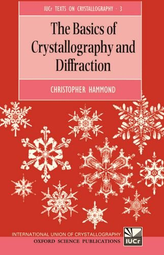 9780198559450: The Basics of Crystallography and Diffraction (International Union of Crystallography Texts on Crystallography)
