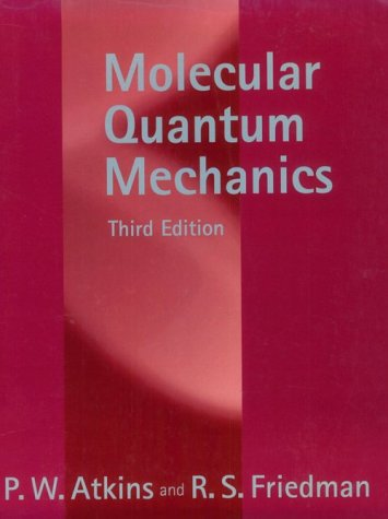 9780198559474: Molecular Quantum Mechanics