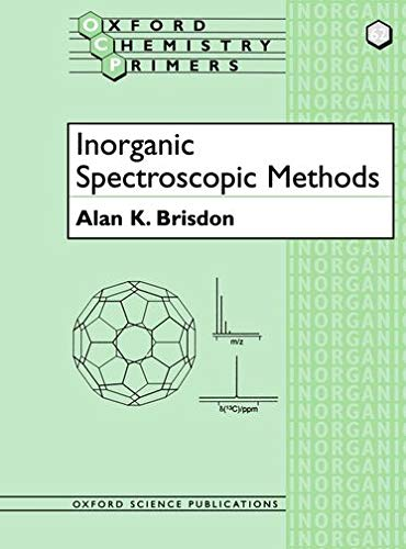 9780198559498: Inorganic Spectroscopic Methods (Oxford Chemistry Primers)