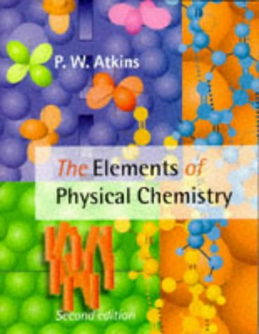 9780198559535: The Elements of Physical Chemistry