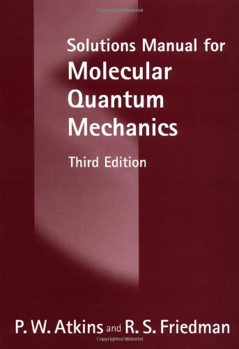 9780198559689: Solutions Manual for Molecular Quantum Mechanics
