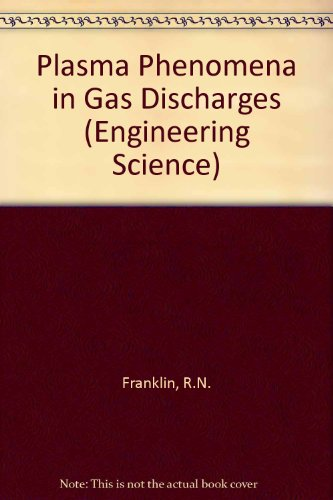 9780198561132: Plasma Phenomena in Gas Discharges (Oxford Engineering Science Series)