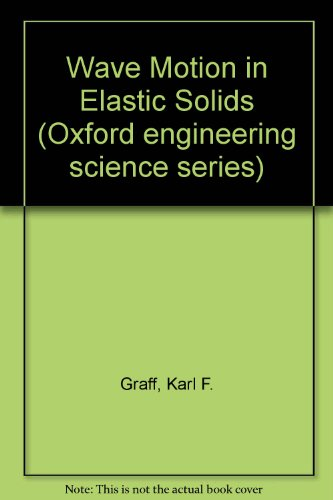 9780198561187: Wave Motion in Elastic Solids (Oxford engineering science series)