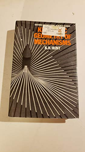 9780198561248: Kinematic Geometry of Mechanisms (Oxford Engineering Science Series)