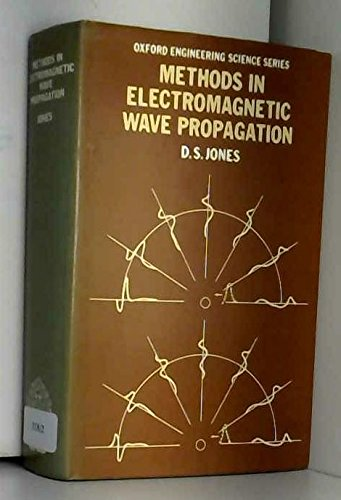 9780198561316: Methods in Electromagnetic Wave Propagation (Oxford Engineering Science Series)