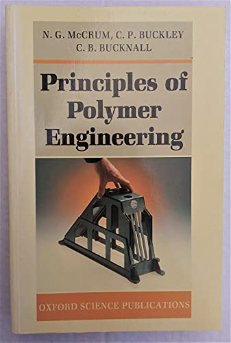 9780198561521: Principles of Polymer Engineering