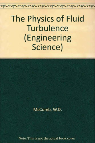 9780198561606: The Physics of Fluid Turbulence (Oxford Engineering Science Series)
