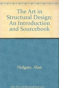 9780198561675: The Art in Structural Design: An Introduction and Sourcebook