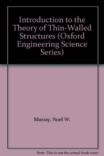 9780198561866: Introduction to the Theory of Thin-Walled Structures (Oxford Engineering Science Series)