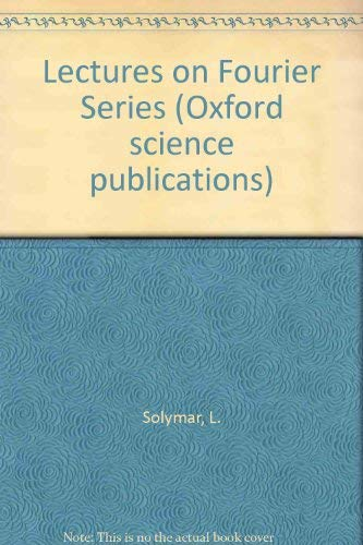 9780198561989: Lectures on Fourier Series (Oxford science publications)