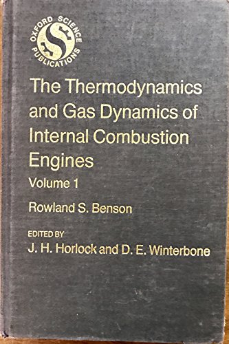 9780198562108: Thermodynamics and Gas Dynamics of Internal Combustion Engines: v. 1