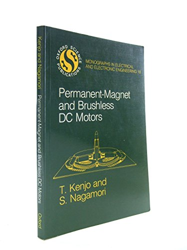 Permanent-Magnet and Brushless DC Motors (0198562179) by Takashi Kenjo; Shigenobu Nagamori