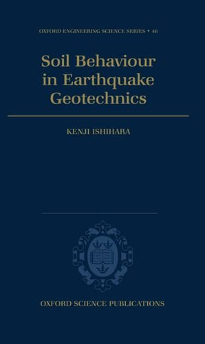 9780198562245: Soil Behaviour in Earthquake Geotechnics (Oxford Engineering Science Series)