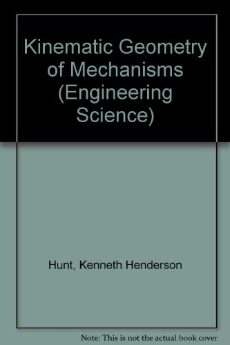 9780198562337: Kinematic Geometry of Mechanisms (Oxford Engineering Science Series)