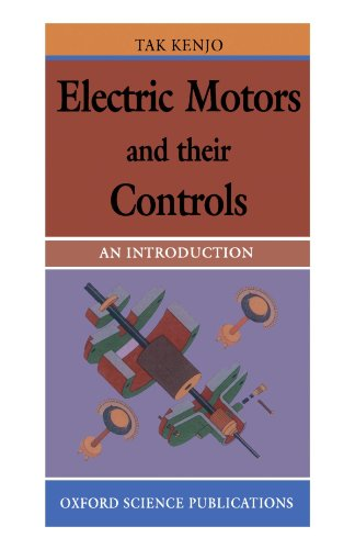 Electric Motors and Their Controls: Tak Kenjo