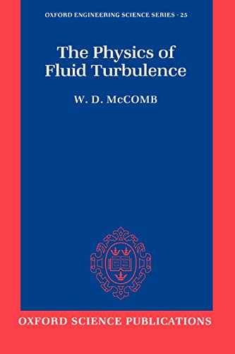 9780198562566: The Physics of Fluid Turbulence (Oxford Engineering Science Series)