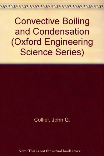 9780198562825: Convective Boiling and Condensation (Oxford Engineering Science Series)