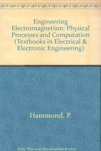9780198562894: Engineering Electromagnetism: Physical Processes and Computation/Book and Disk