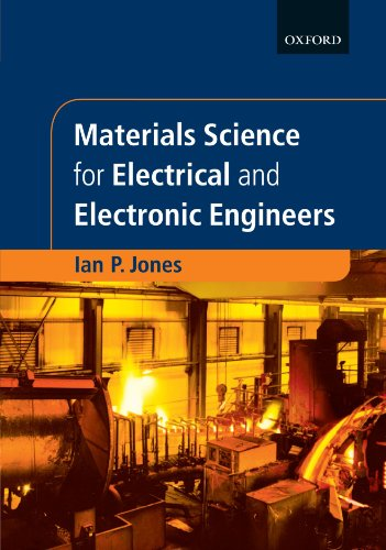 9780198562948: Materials Science for Electrical and Electronic Engineers (Textbooks in Electrical and Electronic Engineering)