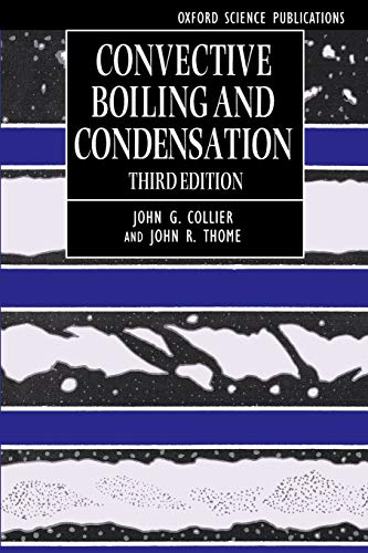 9780198562962: Convective Boiling and Condensation (Oxford Engineering Science Series)