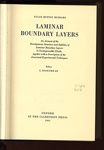9780198563150: Laminar Boundary Layers: An Account of the Development, Structure, and Stability of Laminar Boundary Layers in Incompressible Fluids, Together with a ... Techniques (Fluid Motion Memoirs)