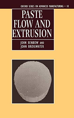 Paste Flow and Extrusion (Hardback): PASTE FLOW AND