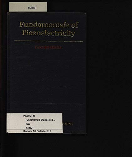 9780198563396: Fundamentals of Piezoelectricity (Oxford Science Publications)