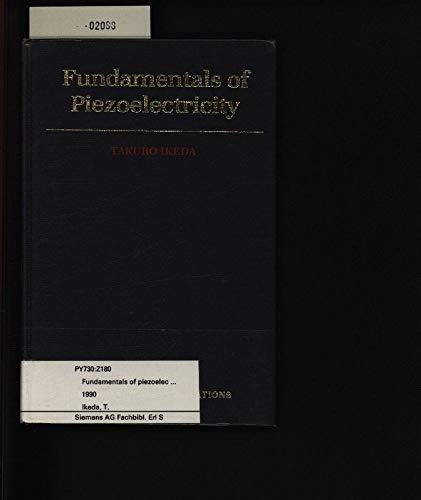 9780198563396: Fundamentals of Piezoelectricity (Oxford Science Publications)