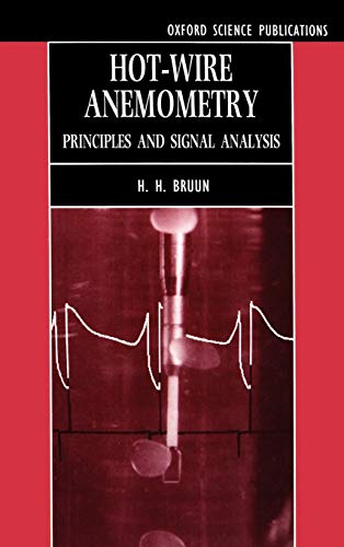 9780198563426: Hot-Wire Anemometry: Principles and Signal Analysis