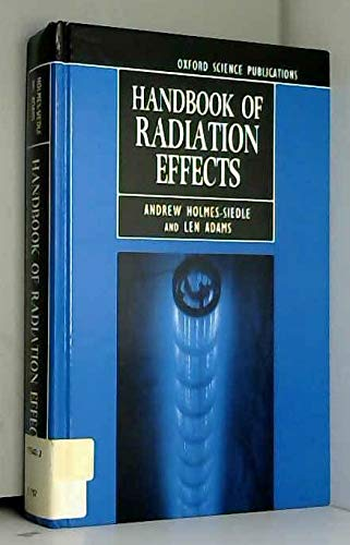 9780198563471: Handbook of Radiation Effects (Oxford Science Publications)