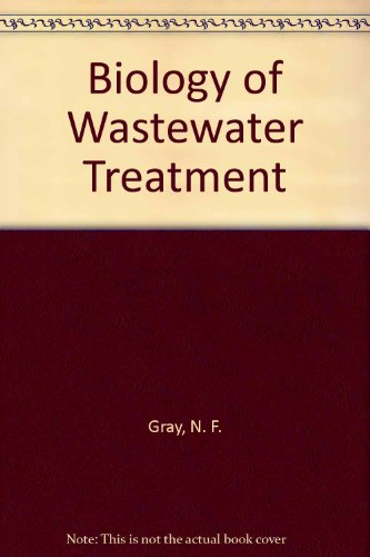 9780198563709: Biology of Wastewater Treatment