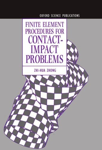 9780198563839: Finite Element Procedures for Contact-Impact Problems (Oxford Science Publications)