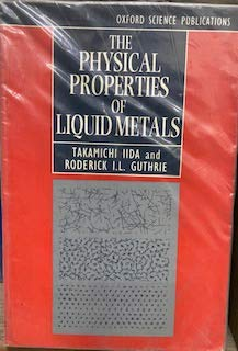 9780198563945: The Physical Properties of Liquid Metals