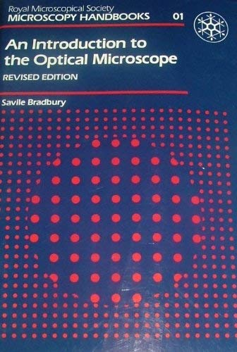 9780198564195: An Introduction to the Optical Microscope (Royal Microscopical Society Microscopy Handbooks)