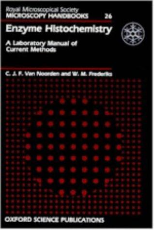 9780198564348: Enzyme Histochemistry: A Laboratory Manual of Current Methods (Royal Microscopical Society Microscopy Handbooks)