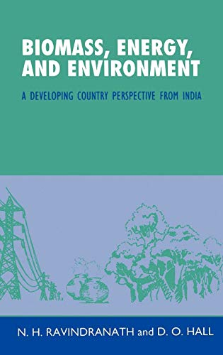 9780198564362: Biomass, Energy, and Environment: A Developing Country Perspective from India