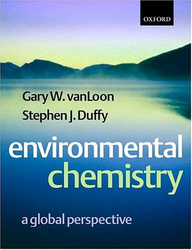 9780198564409: Environmental Chemistry: A Global Perspective