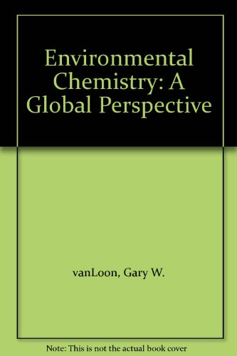 9780198564416: Environmental Chemistry: In a Global Perspective