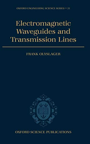 9780198564508: Electromagnetic Waveguides and Transmission Lines (Oxford Engineering Science Series)