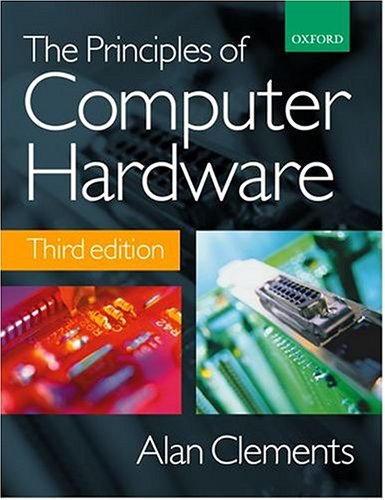 9780198564539: The Principles of Computer Hardware