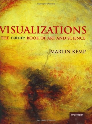 Visualizations: The Nature Book of Art and Science (0198564767) by Martin Kemp