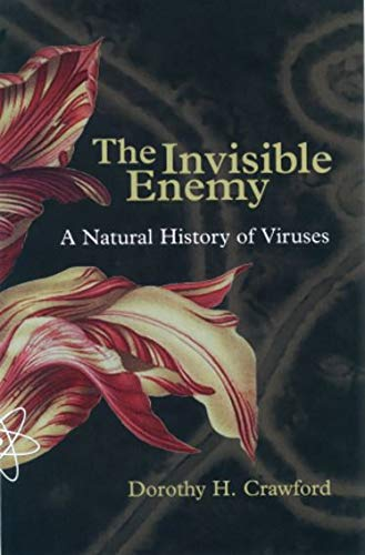 9780198564812: The Invisible Enemy: A Natural History of Viruses