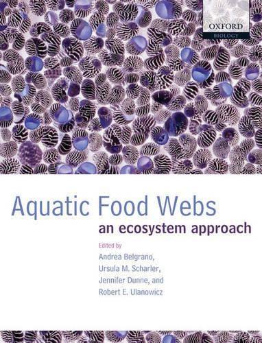 9780198564836: Aquatic Food Webs: An Ecosystem Approach